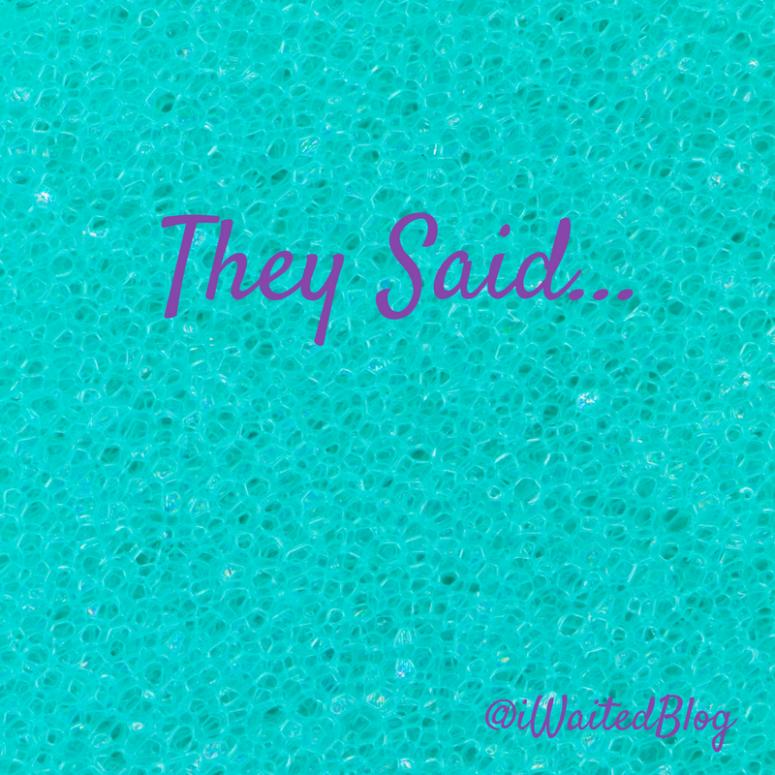 they-said
